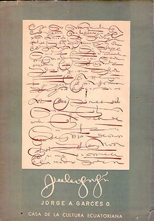 PALEOGRAFIA DIPLOMATICA ESPAÑOLA Y SUS PECULIARIDADES EN AMERICA: Garces G., Jorge A.