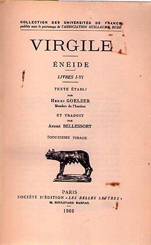 ENEIDE. Livres I - VI. Texte établi par Henri Goelzer et traduit par André Bellessort...
