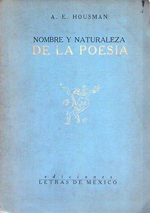 NOMBRE Y NATURALEZA DE LA POESIA. Traducción por Octavio G. Barreda: Housman, A. E.