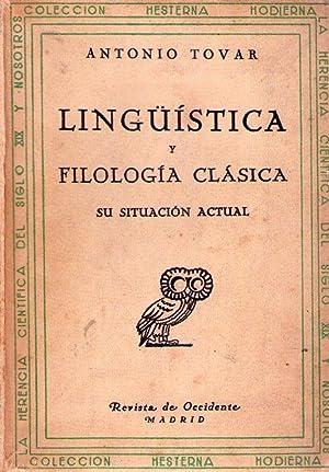 LINGUISTICA Y FILOLOGIA CLASICA. Su situación actual: Tovar, Antonio