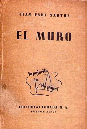 EL MURO. (Ilustraciones de Luis Seoane): Sartre, Jean Paul