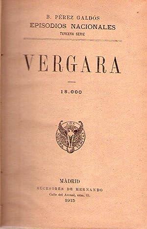 VERGARA. 18000 / MONTES DE OCA. 19000: Perez Galdos, Benito