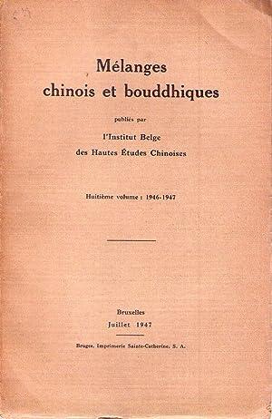 MELANGES CHINOIS ET BOUDDHIQUES. Neuvième volume: 1946 - 1947. Juillet 1947