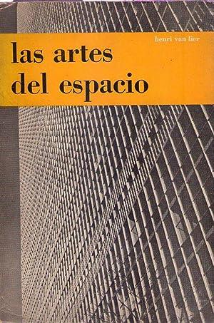 LAS ARTES DEL ESPACIO. Pintura - Escultura - Arquitectura - Artes decorativas: Van Lier, Henri