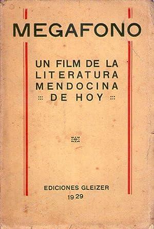 MEGAFONO. Un film de la literatura mendocina de hoy. (Caricaturas por Carlos Varas Gazari y Alberto...