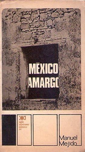 MEXICO AMARGO: Mejido, Manuel