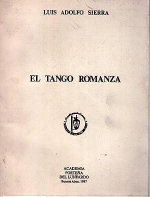 EL TANGO ROMANZA. Enrique Delfino, Juan Carlos: Sierra, Luis Adolfo