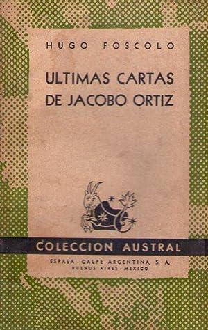 ULTIMAS CARTAS DE JACOBO ORTIZ. Novela: Foscolo, Hugo