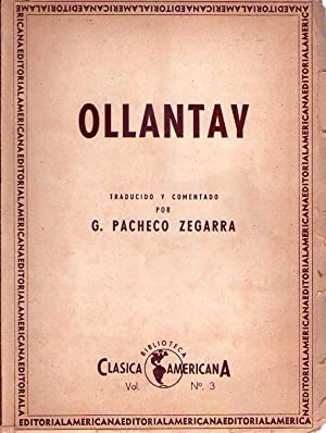 OLLANTAY. Drama quechua. Traducido y comentado por G. Pacheco Zegarra. Prólogo de F. Pi y ...