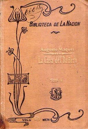 LA CASA DEL BAÑERO. (2 tomos). Traducción de Jack Day: Maquet, Augusto