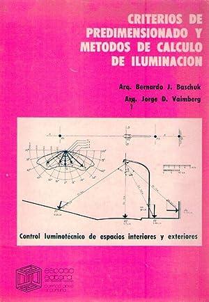 CRITERIOS DE PREDIMENSIONADOS Y METODOS DE CALCULO DE ILUMINACION. (Control luminotécnico de...
