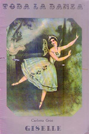 TODA LA DANZA - No. 32, julio de 1938 (Giselle por Carlota Grisi. Poema inédito de Theophile...