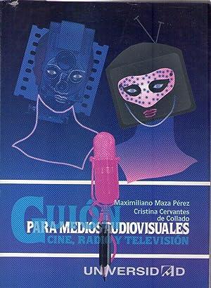 GUION PARA MEDIOS AUDIOVISUALES. Cine, radio y televisión: Perez, Maximiliano Maza - ...