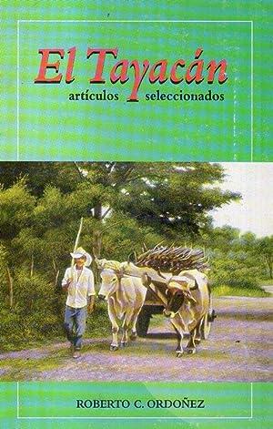 EL TAYACAN. Artículos seleccionados: Ordoñez, Roberto C.