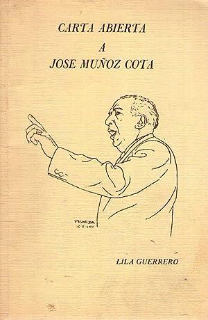 CARTA ABIERTA A JOSE MUÑOZ COTA: Guerrero, Lila