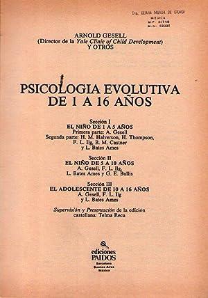 PSICOLOGIA EVOLUTIVA DE 1 A 16 AÑOS. Supervisión y presentación de la edici&...