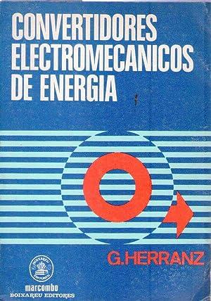 CONVERTIDORES ELECTROMECANICOS DE ENERGIA: Herranz Acero, Guillermo