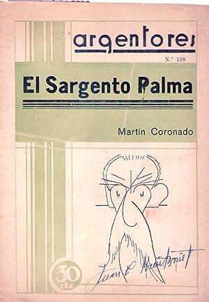 EL SARGENTO PALMA. Drama en cuatro actos y en verso de Martín Coronado. Estrenado en el ...