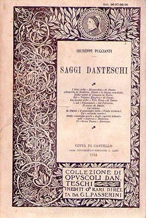 SAGGI DANTESCHI. I libri della monarchia di Dante, allegoria di Beatrice, Dante e le lingue ...