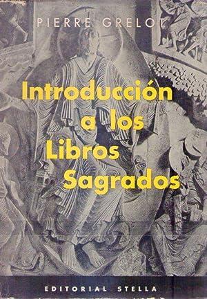 INTRODUCCION A LOS LIBROS SAGRADOS. Segunda edición renovada y ampliada. Versión ...