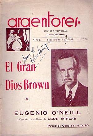 EL GRAN DIOS BROWN. Comedia con un prólogo, 4 actos, divididos en 11 cuadros y un epí...