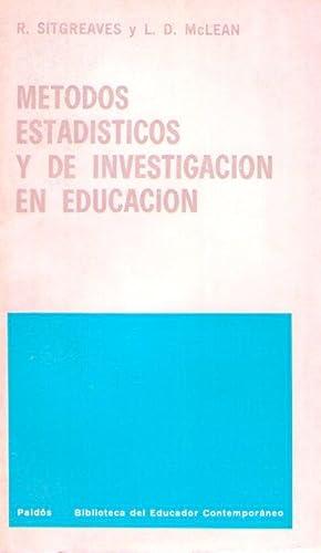METODOS ESTADISTICOS Y DE INVESTIGACION EN EDUCACION. Compiladores Joel R. Davitz y Samuel Ball: ...