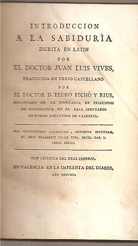 INTRODUCCION A LA SABIDURIA. Escrita en latin: Vives, Juan Luis