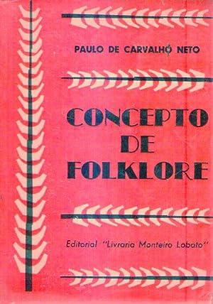 CONCEPTO DE FOLKLORE: Carvalho Neto, Paulo de