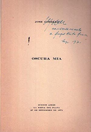 OSCURA MIA [Firmado / Signed]: Gobello, Jose