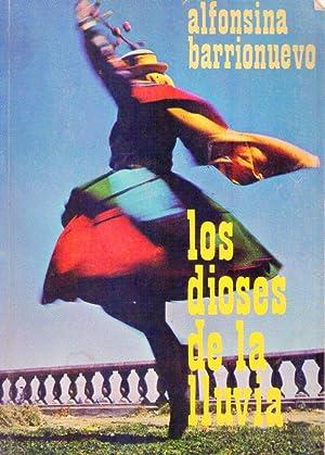 LOS DIOSES DE LA LLUVIA: Barrionuevo, Alfonsina