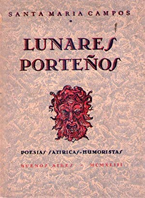 LUNARES PORTEÑOS. (Poesías satíricas. Humoristas): Santamaria Campos