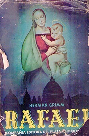 RAFAEL. Traducción: Carlos Garmendia. Supervisión Raquel A. Gibert Friera: Grimm, ...