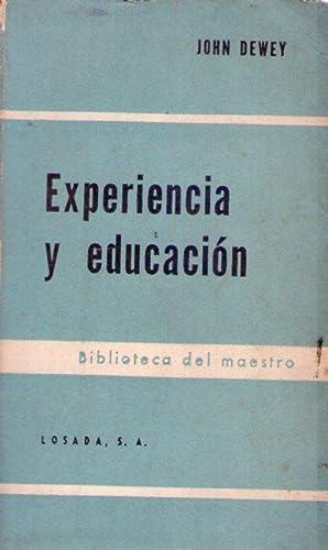 EXPERIENCIA Y EDUCACION: Dewey, John