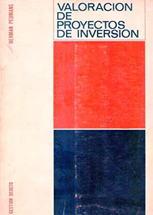VALORACION DE PROYECTOS DE INVERSION. Traducido por José San Miguel Montorio: Peumans, H.