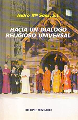 HACIA UN DIALOGO RELIGIOSO UNIVERSAL. Estudio genético de la Declaración Conciliar ...