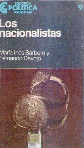 LOS NACIONALISTAS 1910 - 1932: Barbero, Maria Ines - Devoto, Fernando