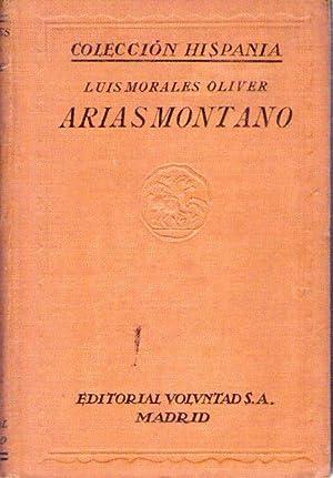 ARIAS MONTANO Y LA POLITICA DE FELIPE II EN FLANDES: Morales Oliver, Luis