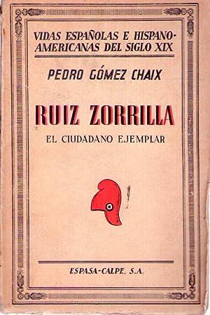 RUIZ ZORRILLA. El ciudadano ejemplar: Gomez Chaix, Pedro