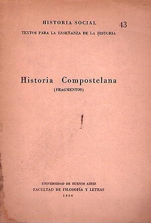 HISTORIA COMPOSTELANA. Fragmentos.
