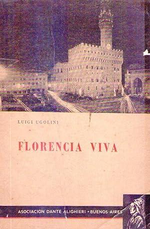 FLORENCIA VIVA. Traducción de Itala Questa de Marelli: Ugolini, Luigi