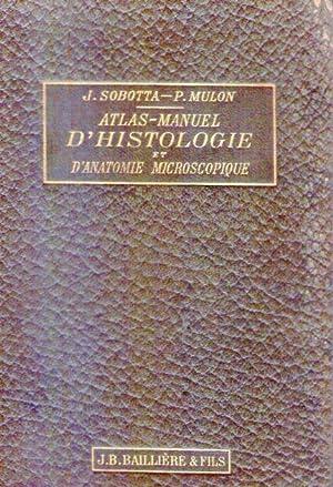 ATLAS MANUEL D'HISTOLOGIE ET D'ANATOMIE MICROSCOPIQUE. Edition: Sobotta, J. -