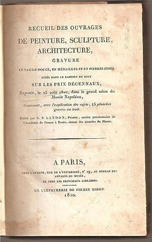 RECUEIL DES OUVRAGES DE PEINTURE, SCULPTURE, ARCHITECTURE,