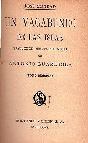 UN VAGABUNDO DE LAS ISLAS. (2 tomos). Traducción directa del inglés por Antonio ...