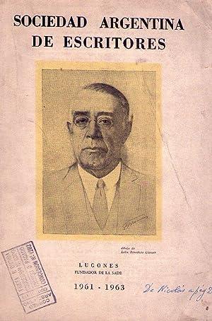 BOLETIN DE LA SOCIEDAD ARGENTINA DE ESCRITORES. Ejercicio 1961 - 1963 (La SADE solicitó el ...