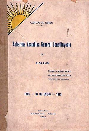 SOBERANA ASAMBLEA GENERAL CONSTITUYENTE DE 1813. Síntesis histórica escrita con ...