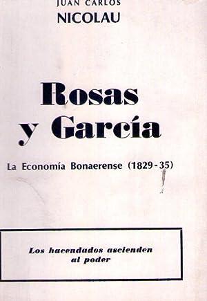 ROSAS Y GARCIA 1829 - 35. La: Nicolau, Juan Carlos