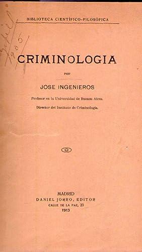 CRIMINOLOGIA: Ingenieros, Jose