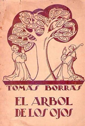 EL ARBOL DE LOS OJOS. Poema lírico en dos partes. Inspirado en una leyenda catalana. M&...