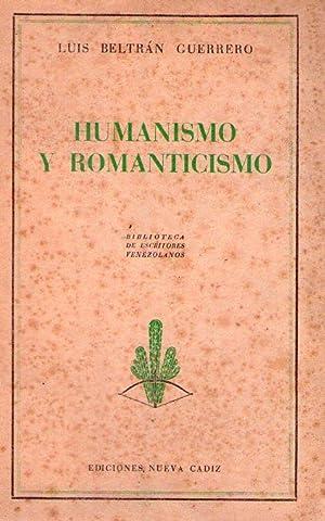 HUMANISMO Y ROMANTICISMO: Beltran Guerrero, Luis