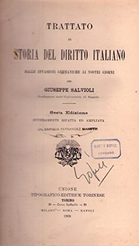 TRATTATO DI STORIA DEL DIRITTO ITALIANO. Dalle invasioni germaniche ai nostri giorni. Sesta ...